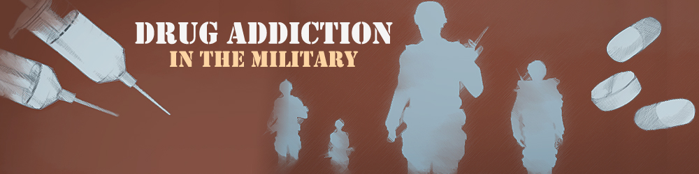 drug addiction in the military